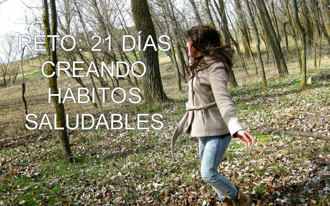 RETO: 21 días creando hábitos saludables